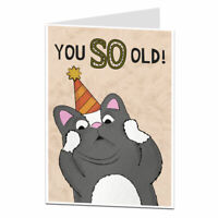 Funny Cat Birthday Card You So Old Age Joke Perfect For Dad Husband Wife Friend
