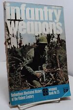 Infantry Weapons by John Weeks - Ballantine Illus History - Weapons Book no 25