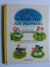 LA PETITE FILLE AUX ALLUMETTES et autres contes d' ANDERSEN / CASTERMAN 1945