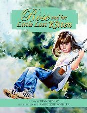 Rose and her Little Lost Kitten Children's Book (The Wurtherington Diary)