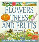 Flowers, Trees and Fruits (Young Discoverers: Biol