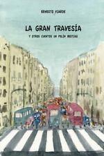 La GRAN TRAVESIA (y OTROS CUENTOS un PELIN BESTIAS) : De Ernesto Viarde by...