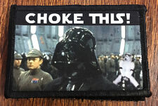 "Star Wars ""Choke This"" Vader Morale Patch Funny Tactical Military USA  Army"
