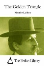 The Golden Triangle by Maurice Leblanc (2015, Paperback)