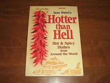 Hotter Than Hell: Hot and Spicy Dishes from Around the World by Jane Butel