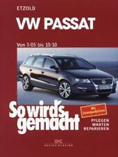 VW Passat 3/05 bis 10/10 von Hans Rudiger Etzold (2005, Kunststoffeinband)
