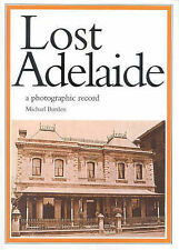Lost Adelaide: Photographic Record by Michael Burden