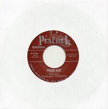 BIG MAMA THORNTON    HOUND DOG / ROCK A BYE BABY  PEACOCK Re-Iss/Re-Pro  R&B/MOD