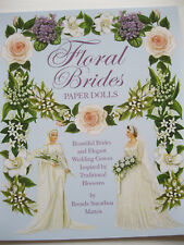 FLORAL BRIDES Paper Doll Book w/Wedding Gowns Inspired by Flowers--SPECIAL PRICE