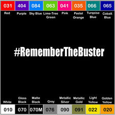 REMEMBER THE BUSTER V2 Sticker Decal Fast and Furious JDM Hoonigan Hashtag