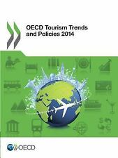 OECD Tourism Trends and Policies 2014 (2014, Paperback)
