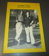 1984 THE BEAT ROAD by Arthur & Kit Knight SC VF- 68 pgs Jack Kerouac