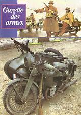 GAZETTE DES ARMES N°63 ANTOINE ALPHONSE CHASSEPOT / MOTO MILITAIRE / ESPINGOLES
