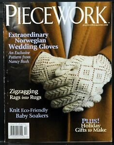 PIECEWORK Magazine • November/December 2008 • See Table of Contents