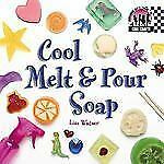 Cool Melt & Pour Soap (Cool Crafts)-ExLibrary