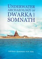 Underwater Archaeology Of Dwarka And Somnath