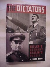 2004 HB Book THE DICTATORS: HITLER'S GERMANY, STALIN'S RUSSIA by OVERY; WWII