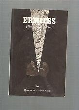 Question de 66 Ermites Hier et aujourd'hui Albin Michel REF E26