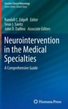 Current Clinical Neurology: Neurointervention in the Medical Specialties : A...