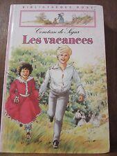 Comtesse de Ségur: Les Vacances/ Bibliothèque Rose, 1985