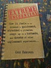 Book 2002 Extreme Encounters (Quicksand, Piranhas, Tornadoes, Bear Attacks etc.