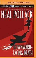A Matt Bolster Yoga Mystery: Downward-Facing Death 1 by Neal Pollack (2015,...