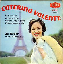 CATERINA VALENTE UN DE CES JOURS FRENCH ORIG EP JO BOYER