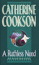 A Ruthless Need by Catherine Cookson (Paperback)