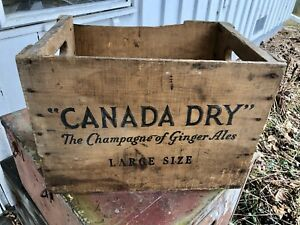 Early CANADA DRY ADVERTISING WOODEN BOX The Champagne Of Ginger Ales