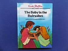 | @Oz |  BIBLE STORIES : The Baby in the Bulrushes By Enid Blyton (1996), HC