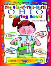 The Ohio Experience!: The Out of This World Ohio Coloring Book by Carole...