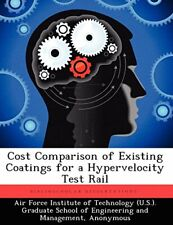 Cost Comparison of Existing Coatings for a Hype, Blomer, A.,,