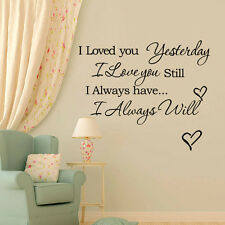 I Love You Yesterday Always Will Still Lettering Vinyl Quotes Art Stickers
