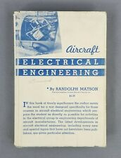 Aircraft Electrical Engineering by Randolph Matson (Vintage, 1943) Aviation
