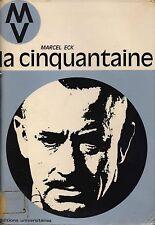 MARCEL ECK - LA CINQUANTAINE - EDITIONS UNIVERSITAIRE