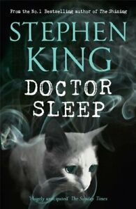 Doctor Sleep (Shining Book 2) by King, Stephen Book The Cheap Fast Free Post