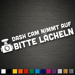 20847 Dash Cam bitte lächeln Aufkleber 200x35mm Farbwahl Car Decal Sticker