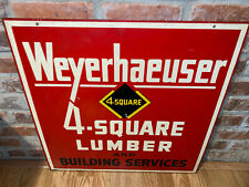 VINTAGE LUMBER DEALER Porcelain Sign 4 SQUARE WEYERHAEUSER double sided