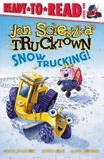Snow Trucking! (Ready-To-Read Jon Scieszka's Trucktown - Level 1 (Quality)), Sci