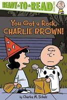 NEW You Got a Rock, Charlie Brown! (Peanuts) by Charles  M. Schulz