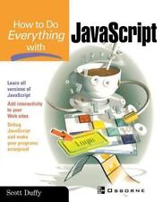 How To Do Everything with JavaScript
