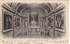 MASSIF DE LA GRANDE CHARTREUSE 214 couvent chapelle saint-louis timbrée 1902