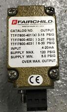 New listing Fairchild Ttfi7800-401 4-20mA 3-15Psig I/P E/P Electro-Pneumatic Transducer Used