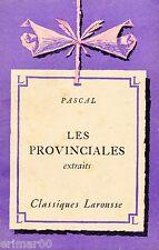 Les Provinciales // PACAL // Extraits // Classiques Larousse // Correspondances