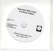 (GV43) Someone Still Loves You Boris Yeltsin, Think I Wanna Die - 2008 DJ DVD