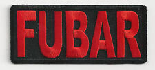 FUBAR - FU_KED UP BEYOND ANY RECOGNITION - IRON ON PATCH