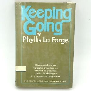 Keeping Going by Phyllis La Farge Marriage Book 1971 Ex Lib Hardcover 1st Ed BK0