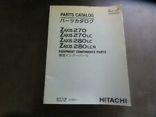Hitachi Zaxis 270 270LC 280LC 280LCN Equipment Components Parts Catalog DH400654