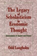 Historical Perspectives on Modern Economics: The Legacy of Scholasticism in...