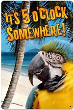 It's 5 o'Clock Somewhere Parrot Vintage Distressed Metal Sign Wall Decor AIF047